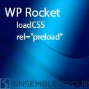 WP Rocket | Simple LoadCSS Preloader for Wordpress